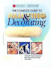 Black & Decker: The Complete Guide to Painting & Decorating (Black & Decker Home