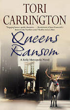 Queens Ransom (Sofie Metropolis Novels) Carrington, Tori Very Good Book