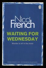 Nicci French - Waiting for Wednesday; SIGNED Proof