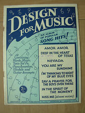 VINTAGE SHEET MUSIC - DESIGN FOR MUSIC - AN ALBUM OF POPULAR SONG HITS - 1943