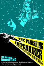 The Vanishing Hitchhiker: American Urban Legends and Their Meanings,ACCEPTABLE B