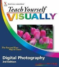 Teach Yourself VISUALLY (Tech) Ser.: Digital Photography by Dave Huss and Lynett