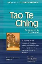 SkyLight Illuminations: Tao Te Ching (2006, Paperback, Annotated)