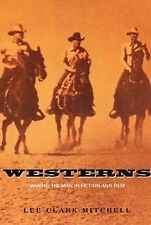Westerns: Making the Man in Fiction and Film, Lee Clark Mitchell, Acceptable Boo