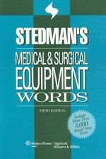 Stedman's Medical and Surgical Equipment Words (2007, Paperback, Revised)
