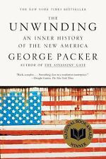 The Unwinding : An Inner History of the New America by George Packer (2014,...