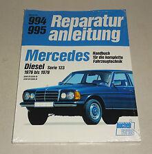 Reparaturanleitung Mercedes 200 D, 220 D, 240 D, 300 D - W 123 - Bj 1976 - 1978!