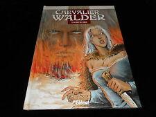 Jeanine Rahir : Chevalier Walder 2 : Au bout de l'enfer EO Glénat 1998