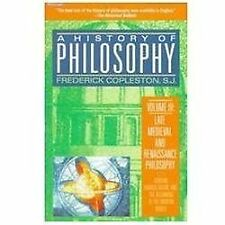 A History of Philosophy, Volume 3: Late Medieval and Renaissance Philosophy: Oc