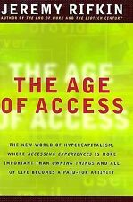 The Age of Access: How the Shift from Ownership to Access Is Transforming Capita