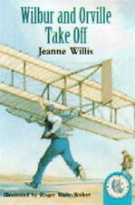 Jeanne Willis Wilbur and Orville Take Off: The Wright Brothers (Historical Story