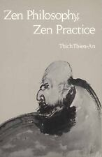 Zen Philosophy, Zen Practice by Thich Thien-An