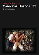 Cannibal Holocaust by Calum Waddell (Paperback, 2016)