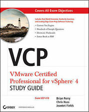 VCP VMware Certified Professional on VSphere 4 Study Guide: Exam VCP-410 by...