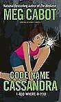 Code Name Cassandra (1-800-Where-R-You)