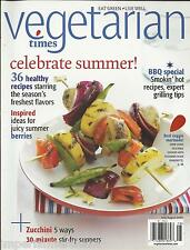 Vegetarian Times magazine Healthy recipes BBQ Grilling tips Summer berries