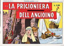 [KMB] AVVENTURE ILLUSTRATE ANASTATICA N°4 1941 LA PRIGIONIERA DELL'ANGIOINO
