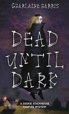 Dead Until Dark: A Sookie Stackhouse Vampire Mystery by Charlaine Harris...