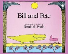 Bill and Pete by Tomie DePaola Paperback Book (English) NEW