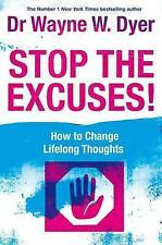 Stop The Excuses: How To Change Lifelong Thoughts, Dr. Wayne Dyer, Paperback, Ne