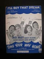Ill Buy That Dream Sheet Music 1945 A Wrubel H Magidson Sing Your Way Home (O)