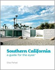 Southern California: A Guide for the Eyes by Elisa Parhad (ARC Hardcover)