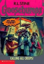 Calling All Creeps (Goosebumps (Quality)) by Stine, R. L.