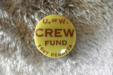 "1947 University of Washington Crew Fund rowing sports pinback 1"" button pin"
