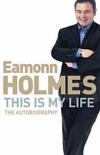 This Is My Life, Eamonn Holmes