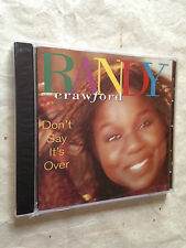 RANDY CRAWFORD CD DON'T SAY IT'S OVER WOU 5381 2008 POP