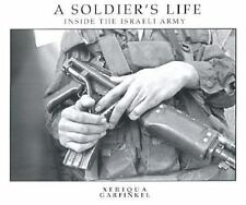 A Soldier's Life: Inside the Israeli Army