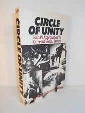 Circle of Unity : Baha'i Approaches to Current Social Issues (1984, Paperback)