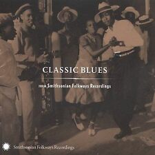 Classic Blues from Smithsonian Folkways by Various Artists (CD, Jan-2005,...