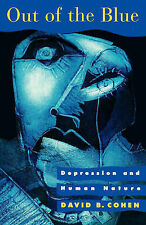 Out Of The Blue: Depression And Human Nature,ACCEPTABLE Book