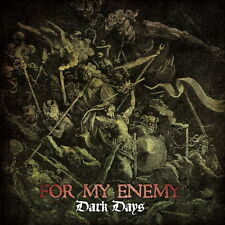 For My Enemy - Dark Days CD REDUCTION ARKANGEL ALL OUT WAR FALLBRAWL