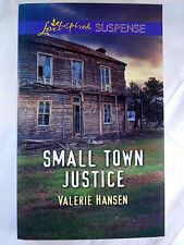 Small Town Justice by Valerie Hansen (2016, Love Inspired, Paperback) Like NEW