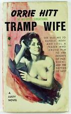 Tramp Wife by Orrie Hitt 1960 Chariot Book Paperback 153