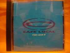CD CAFE LOCAL CLUB LOCAL 2 14TR 1996 house