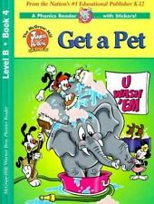 Get a Pet Phonics Reader: Animaniacs Level B with Sticker (McGraw-Hill Junior A