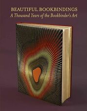 Beautiful Bookbindings: A Thousand Years of the Bookbinder's Art by P. J. M....