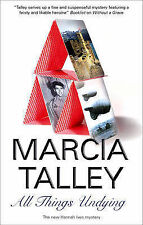 Talley, Marcia All Things Undying (Hannah Ives Mysteries) Very Good Book