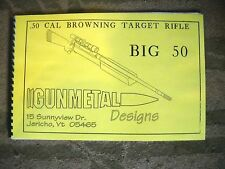 .50 BMG Caliber Single Shot Target Rifle, How to Build it book, 19 pages 11 x 17