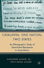 Catalunya, One Nation, Two States: An Ethnographic Study of Nonviolent Resistan
