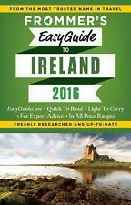 Easy Guides: Frommer's EasyGuide to Ireland 2016 by Jack Jewers (2015,...