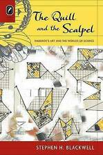 The Quill and the Scalpel: Nabokov's Art and the Worlds of Science by Stephen...