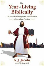 The Year of Living Biblically : One Man's Humble Quest to Follow the Bible as...