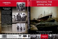 BRINGING THE EMPIRE HOME-LONDON DOCKS. THE GREATEST PORT IN THE WORLD. NEW DVD