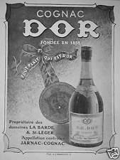 PUBLICITÉ 1943 COGNAC DOR PROPRIÉTAIRE DOMAINES LA BARDE & ST LÉGER - JARNAC