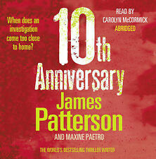 10th Anniversary: (Women's Murder Club 10) by James Patterson (CD-Audio, 2011)