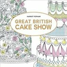 The Great British Cake Off Colouring Book by Harriet Popham NEW